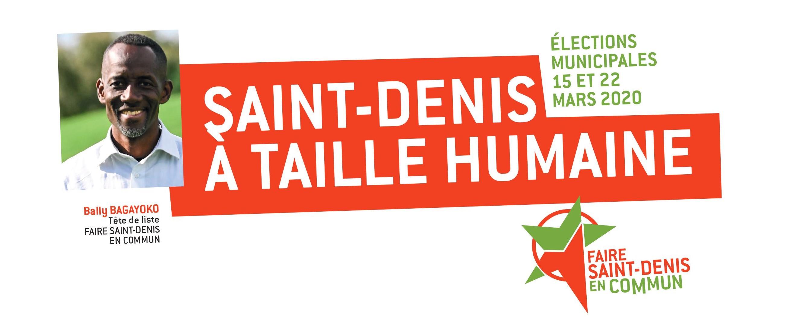 Elections Municipales Mars 2020 : Saint-Denis à taille humaine ! C'est possible !