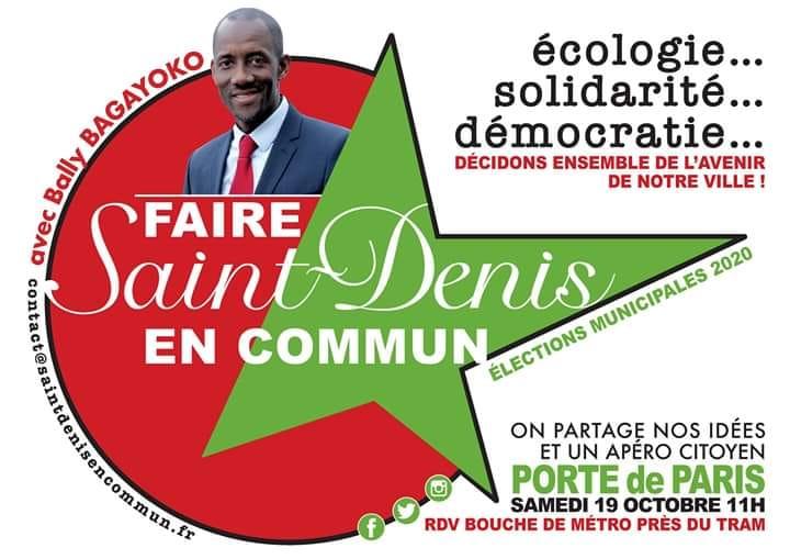 L'équipe de Faire Saint-Denis En Commun aura le plaisir de vous rencontrer afin d'échanger sur les trois urgences: Ecologique, Solidarité et Démocratique, que nous faisons notre avec vous ! Venez échanger, proposer et agir ! C'est cela l'esprit et la démarche de Faire Saint-Denis En Commun. Bally BAGAYOKO Tête de liste Faire Saint-Denis En Commun